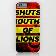 SHUTS MOUTHS OF LIONS (Daniel 6:22) iPhone 6s Slim Case