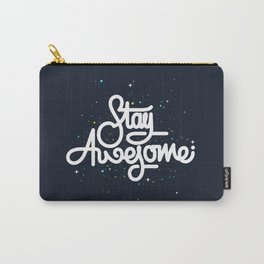 Stay Awesome Carry-All Pouch