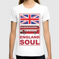 england T-shirts featuring England Soul by Tony Vazquez