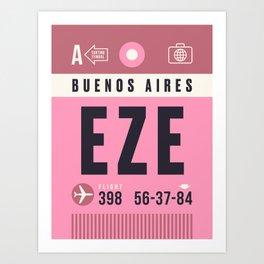 Baggage Tag A - EZE Buenos Aires Ezeiza Argentina Art Print