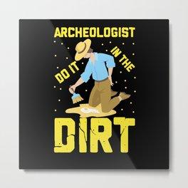 Archeologist Metal Print