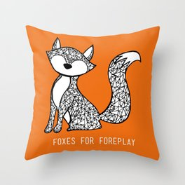 Foxes for Foreplay Throw Pillow