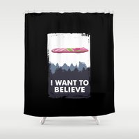 i want to believe Shower Curtains featuring I Want to Believe by The Cracked Dispensary