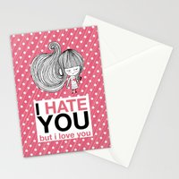 I Hate You (but i love you) #hatelove Stationery Cards