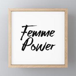 Femme Power Framed Mini Art Print