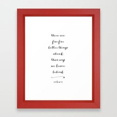 BETTER THINGS - B & W Framed Art Print