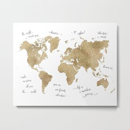 Gold glitter world map with inspirational quotes Metal Print