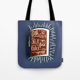 Matthew 7:7 - Ask and the door will be opened Tote Bag