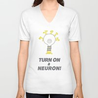 onward V-neck T-shirts featuring Turn On a Neuron by Bill Nihilist