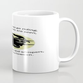 When Witches Are Riding Tis Near Halloween Coffee Mug