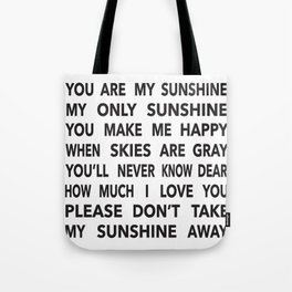 You Are My Sunshine in Black Tote Bag