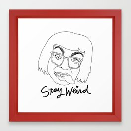 STAY WEIRD (black & white) Framed Art Print