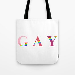 GAY (With Rainbow) Tote Bag