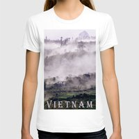vietnam T-shirts featuring FOGGY MOUNTAIN - VIETNAM - ASIA by CAPTAINSILVA