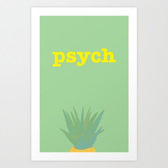 Psych! Art Print