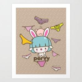 ♥ p e r v y ♥ Art Print