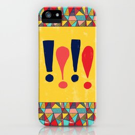 Exclamations! iPhone Case