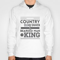 Hoodies featuring In the country of the clean shaven, the bearded man is king!  by Beardy Graphics