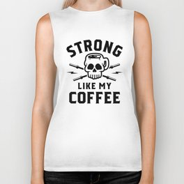 Strong Like My Coffee v2 Biker Tank