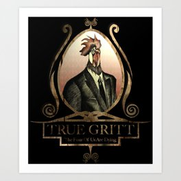 True Gritt Art Print