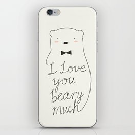 I love your beary much iPhone Skin