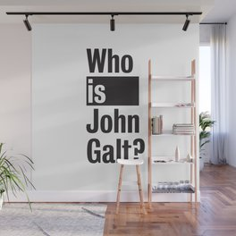 Who Is John Galt? Atlas Shrugged Ayn Rand Wall Mural