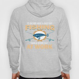 Fishing Funny Witty Sarcastic Fishers Fishermen Fish Lovers Hook Rod Fishes Gift Hoody
