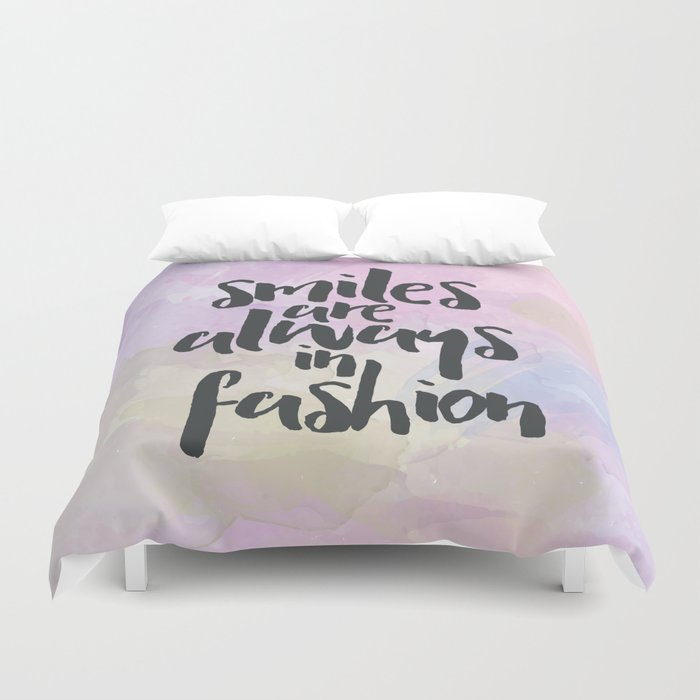 Smiles In Fashion Quote Duvet Cover