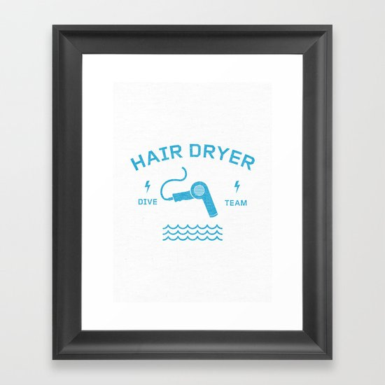 Hair Dryer Dive Team Framed Art Print