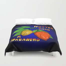 Hotter Than a Habanero Duvet Cover