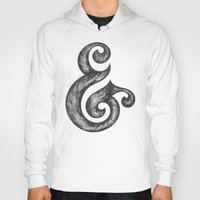 ampersand Hoodies featuring Ampersand by Norman Duenas