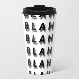 Blah. Travel Mug