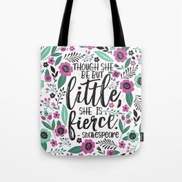 Little and Fierce Tote Bag