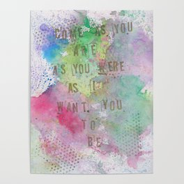 as I want you to be. Poster