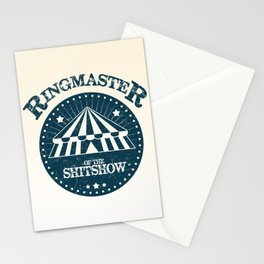 Ringmaster of the shitshow Stationery Cards