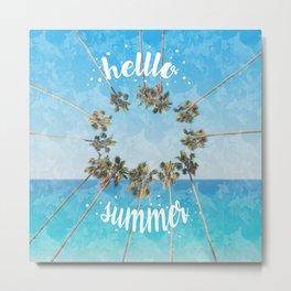 hello summer palm trees design 2 Metal Print
