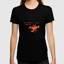 The World is Your Lobster T-shirt