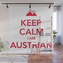 KEEP CALM I AM AUSTRIAN Wall Mural