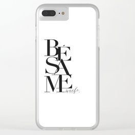 BESAME PRINT, Kiss Me Quote,Spanish Poster,Spanish Decor,Love Quote,Besame Mucho Sign,Scandinavian W Clear iPhone Case