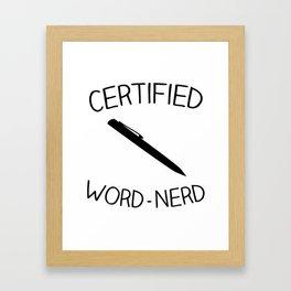 Certified Word-Nerd Framed Art Print