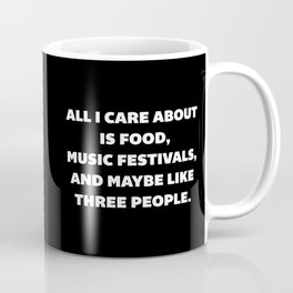Care About Food Funny Quote Coffee Mug