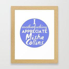 Appreciate Misha Framed Art Print