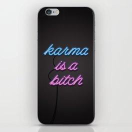 Karma is a Bitch iPhone Skin