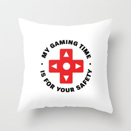 My gaming time Throw Pillow