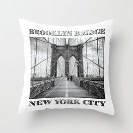Brooklyn Bridge New York City (black & white edition with text) Throw Pillow