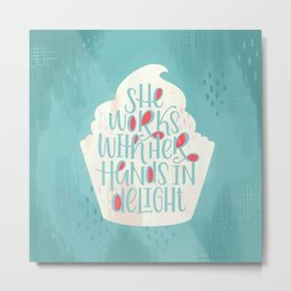 She Works With Her Hands In Delight Cupcake Metal Print