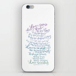 Love is patient, Love is Kind-1 Corinthians 13:4-8 iPhone Skin