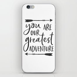 """Printable Art """" You Are Our Greatest Adventure"""" Nursery Art Nursery Prints Nursery Print iPhone Skin"""