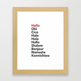 Hello in 10 Different Languages Framed Art Print