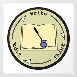 Write - Think - Edit Art Print